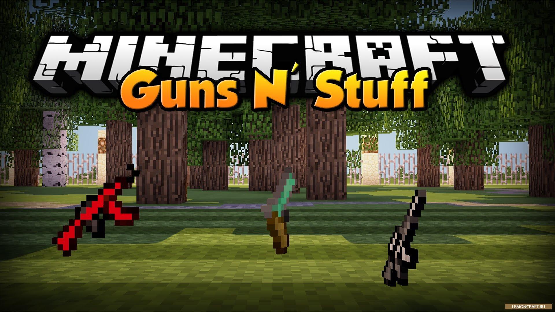 Мод на оружие - The Guns 'N' Stuff Mod Майнкрафт 1.10.2