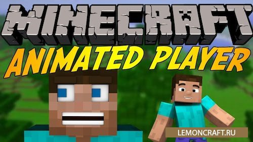 Animated Player [1.7.10] [1.6.4]
