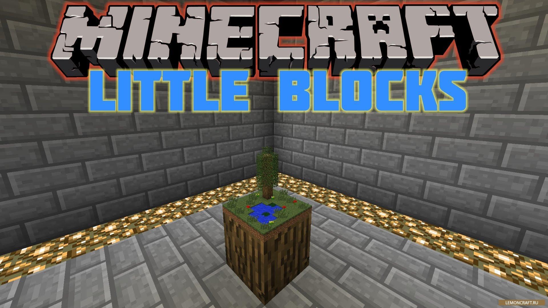 Little Blocks - мод на маленькие блоки для Minecraft 1.7.10