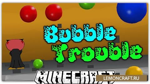 Bubble Trouble [1.9]