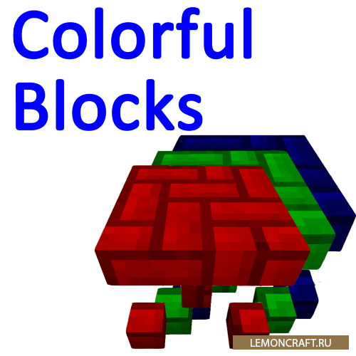 Мод на покраску блоков Colourful Blocks [1.9] [1.7.10]
