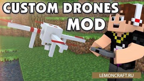 Мод на квадрокоптеры Custom Drones [1.8.9]