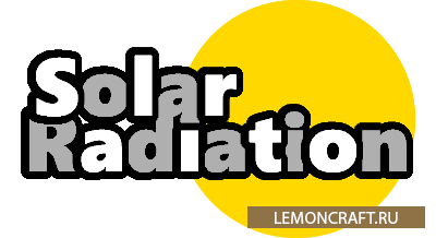 Мод для пост апокалипсиса Solar Radiation [1.9]