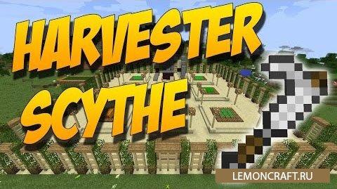 Мод на быстрый сбор урожая Harvester Scythe [1.9]