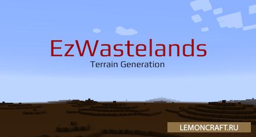 Мод на забытую землю ezWastelands [1.10.2] [1.8.9] [1.7.10]