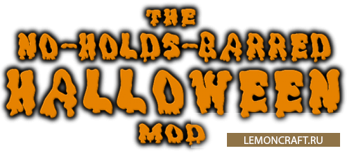 Мод на праздник Хэллоуин The No-Holds-Barred Halloween [1.12.2] [1.11.2] [1.10.2]