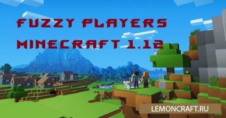 Мод на новую модель героя Fuzzy Players [1.12.2] [1.10.2]