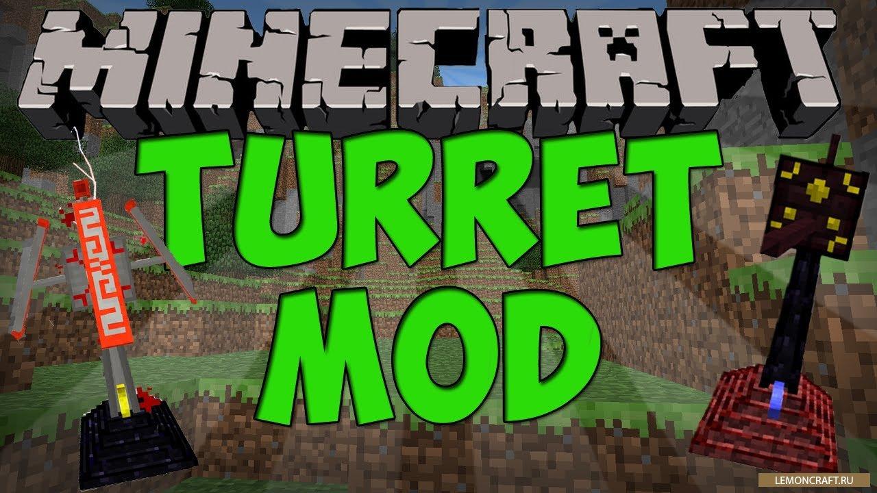 Мод на оборону дома Turret Mod Rebirth [1.12.2] [1.11.2] [1.10.2] [1.7.10]
