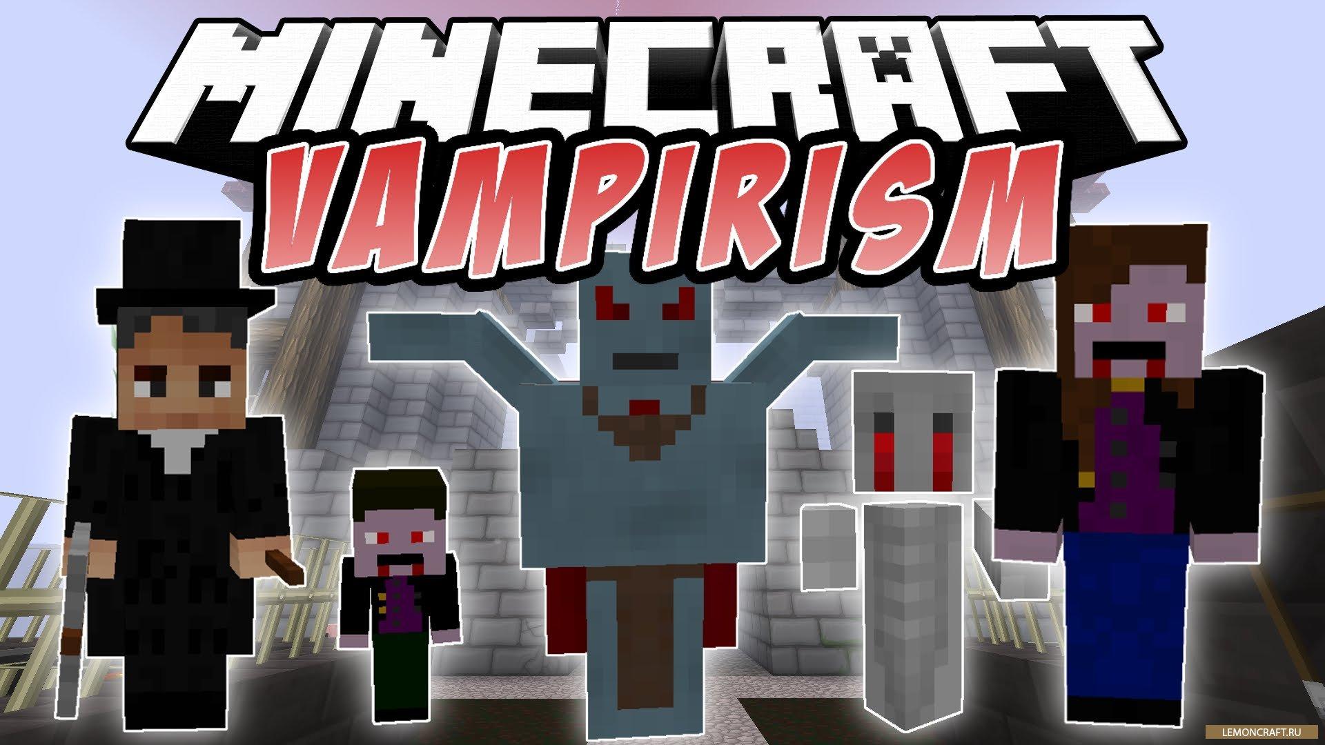 Мод на вампиризм Vampirism [1.12.2] [1.11.2] [1.10.2] [1.7.10]