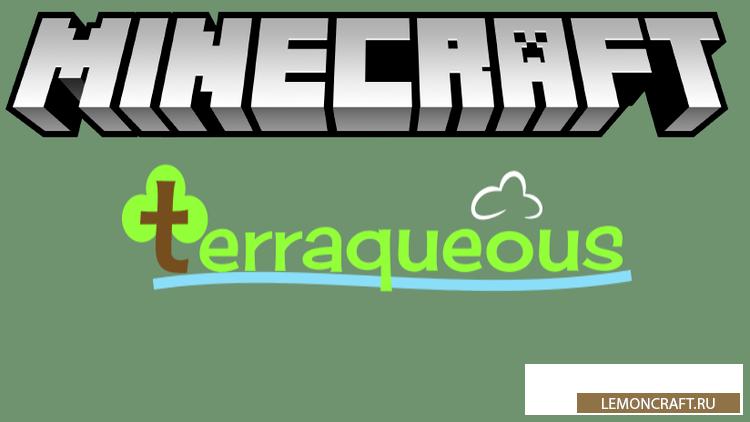 Мод на новые предметы Terraqueous [1.12.2] [1.11.2] [1.10.2] [1.9.4]