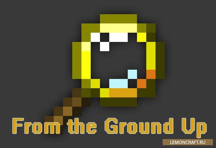 Мод на исследования From the Ground Up [1.12.2] [1.11.2] [1.10.2] [1.9.4]
