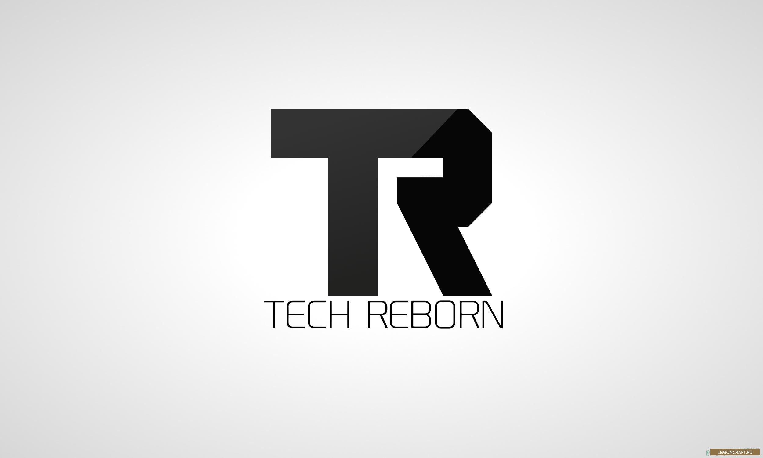 Мод на новые вещи и механизмы Tech Reborn [1.12.2] [1.11.2] [1.10.2] [1.9.4]