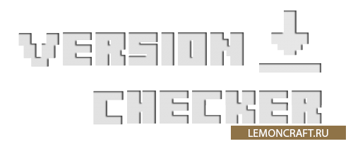 Мод на оповещения новостей Version Checker [1.9] [1.8.9] [1.7.10]