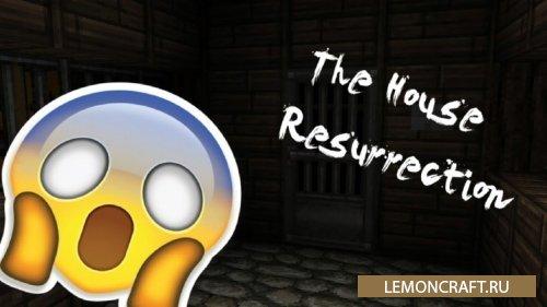Хорор карта на прохождения The House Resurrection [1.10.2]
