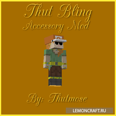 Мод на украшения Thut Bling [1.10.2]