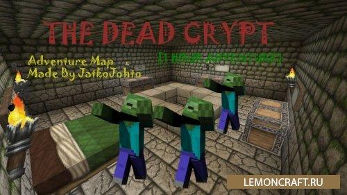 Приключенческая Карта The Dead Crypt [1.10.2]