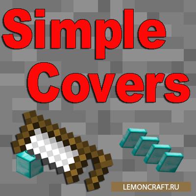 Мод на микро-блоки Simple Covers [1.10.2]