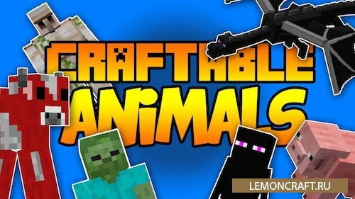 Мод на крафт мобов Craftable Animals [1.10.2] [1.8] [1.7.10]