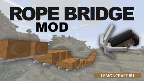 Rope Bridge [1.11.2] [1.10.2] [1.8.9] [1.7.10]