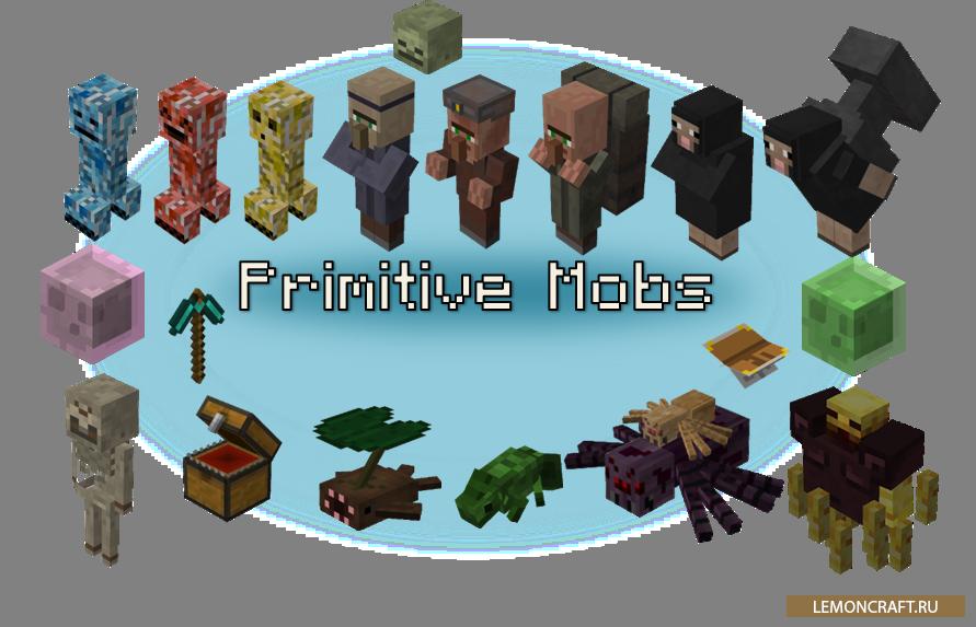 Мод на забавных мобов Primitive Mobs [1.12.2] [1.7.10]
