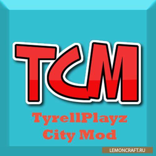 Мод на создание современных городов TyrellPlayz CIty [1.12.2] [1.11.2]