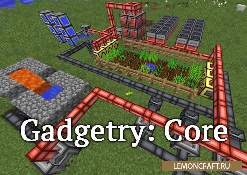 Мод на простые механизмы Gadgetry: Core [1.12.2]