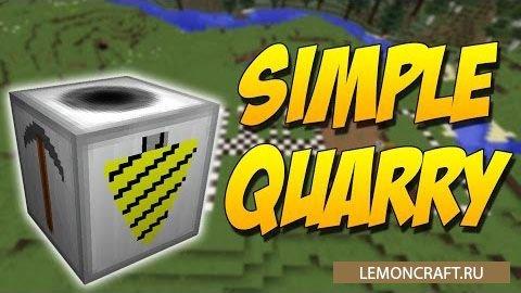 Мод на блок-копатель Simple Quarry [1.13.2] [1.12.2] [1.11.2] [1.10.2]
