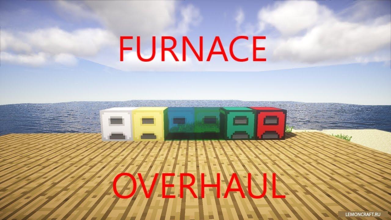 Мод на новые печи Furnace Overhaul [1.12.2] [1.10.2]