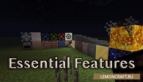 Мод на дополнение к игре Essential Features [1.14.4] [1.12.2]