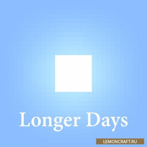 Мод на настройку длины дня Longer Days [1.12.2] [1.11.2] [1.10.2]