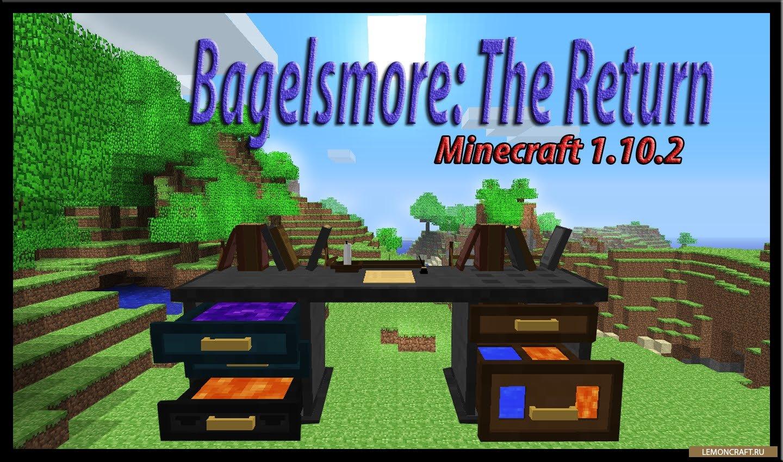 Мод на модульный стол Bagelsmore: The Return [1.12.2] [1.10.2]