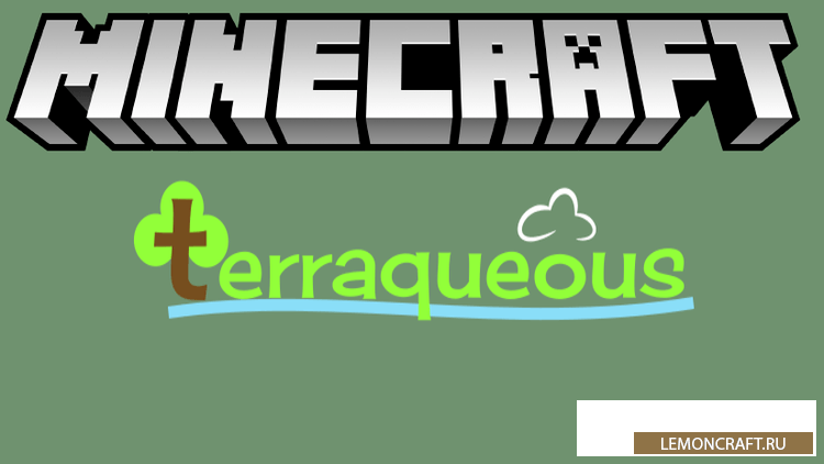 Мод на новые предметы Terraqueous [1.16.3] [1.15.2] [1.14.4] [1.12.2]