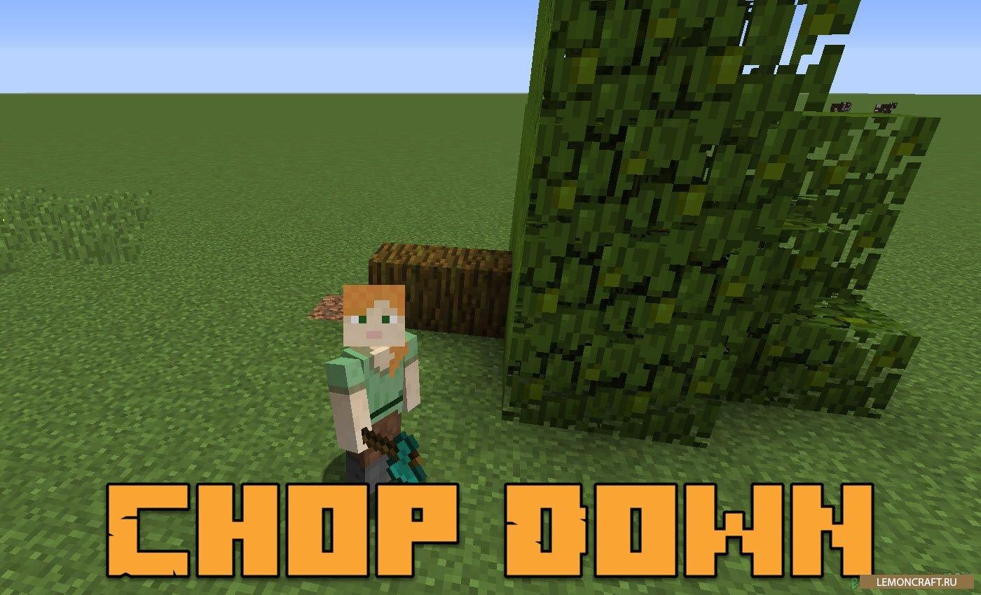 Мод на реальную вырубку деревьев ChopDown [1.12.2] [1.11.2] [1.10.2]