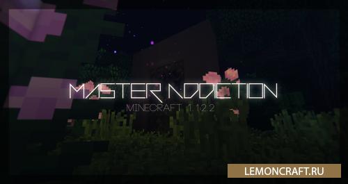 Мод на улучшения игры Master Addiction [1.12.2]