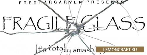 Мод на стекло из сахара Fragile Glass and Thin Ice [1.16.3] [1.15.2] [1.14.4] [1.12.2]