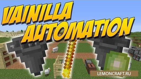 Мод на блоки для автоматизации Vanilla Automation [1.12.2] [1.11.2] [1.10.2] [1.9.4]
