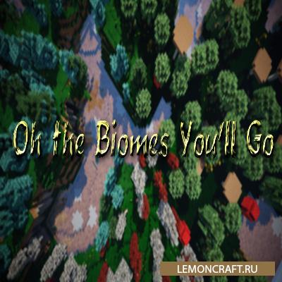 Мод на новые блоки биомы и предметы Oh The Biomes You'll Go [1.12.2]