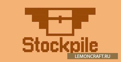 Мод на большие бочки Stockpile [1.14.4] [1.13]