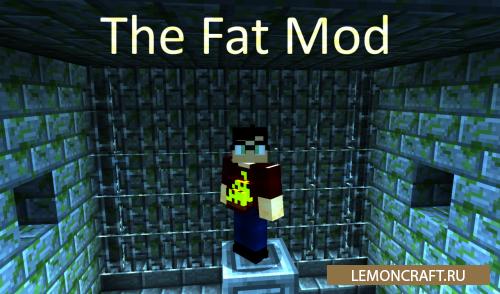 Мод на обжорство The Fat [1.12.2]