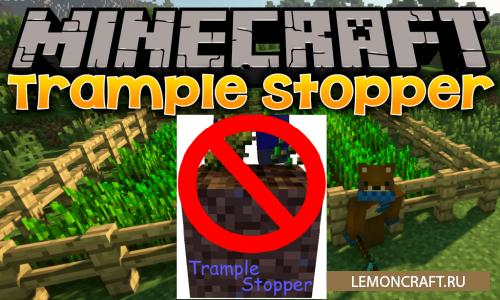 Мод на оберег посевов Trample Stopper [1.12.2]