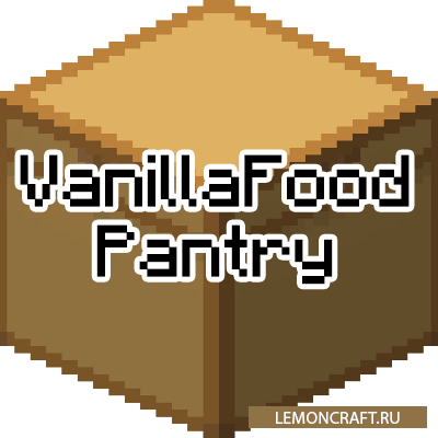 Мод на новые блюда VanillaFoodPantry [1.16.5] [1.15.2] [1.14.4] [1.12.2]