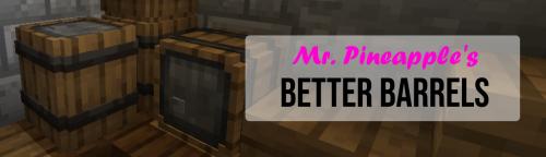 Мод на новую бочку Better Barrels [1.16.3]