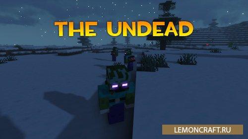Мод на нежить The Undead [1.16.5]